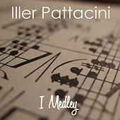 I Medley by Iller Pattacini