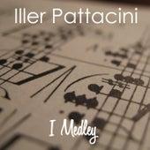 I Medley von Iller Pattacini