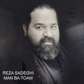 I'm With You (Man Ba Toam) by Reza Sadeghi
