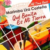 Qué Bonita Es Mi Tierra by Marimba Lira Costeña