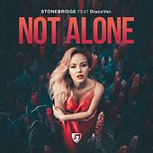 Not Alone de Stonebridge