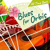 Blues for Orbis di Various Artists