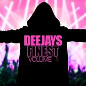 Deejays Finest, Vol. 1 by Various Artists