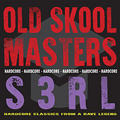 Old Skool Masters - S3RL von S3rl