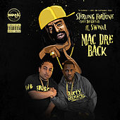Mac Dre Back (feat. Swinla) de Sterling Fortune