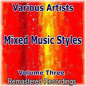 Mixed Music Styles Vol. 3 von Various Artists