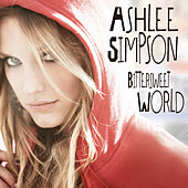Can't Have It All by Ashlee Simpson