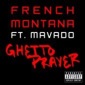 Ghetto Prayer by French Montana
