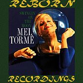 Swingin' on the Moon (HD Remastered) de Mel Tormè