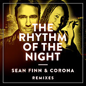 The Rhythm Of The Night (Remixes) von Sean Finn