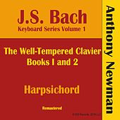 J.S. Bach Keyboard Series, Vol. I (Remastered) by Anthony Newman