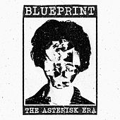 The Asterisk Era by Blueprint
