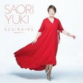 Beginning -Anatani Totte- von Saori Yuki