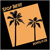 Stop There von The Dont's