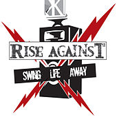 Swing Life Away (Live at The Edge) by Rise Against