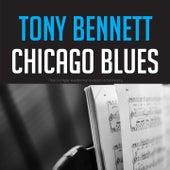 Chicago Blues by Tony Bennett