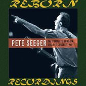 The Complete Bowdoin College Concert 1960 (HD Remastered) by Pete Seeger