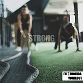 Strong de Electronica Workout