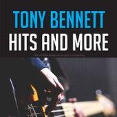Tony Bennett Hits and more by Tony Bennett