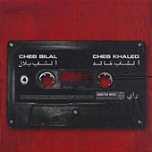 Cheb Bilal & Cheb Khaled de Various Artists