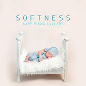 Softness: Baby Piano Lullaby, Beautiful Dreams, Calm Piano for Sleep Aid, Quiet Baby Chill by Various Artists