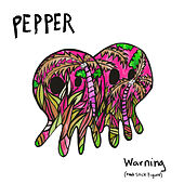 Warning (feat. Stick Figure) von Pepper