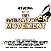 The Anti-Backpack Movement by Various Artists
