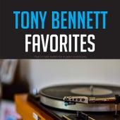 Tony Bennett Favorites by Tony Bennett