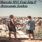 Retocando Sonhos de Marcelo M11