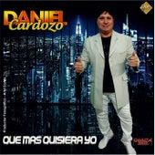 Que Mas Quisiera Yo de Daniel Cardozo