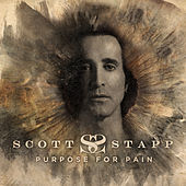 Purpose For Pain by Scott Stapp