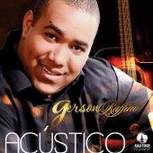Acústico by Gerson Rufino