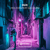 Hold On (feat. Giulia Be) by Dux