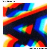 My People de Delhi 2 Dublin