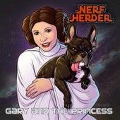 Gary and the Princess von Nerf Herder