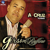 A Cruz (Playback) by Gerson Rufino