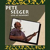 Live at Newport (HD Remastered) von Pete Seeger