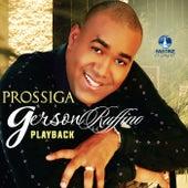 Prossiga (Playback) de Gerson Rufino