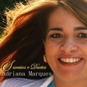 Sucessos e Duetos de Adriana Marques