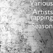 Trapping Season de Various Artists