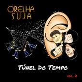 Túnel do Tempo, Vol. 2 de Orelha Suja