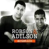 Acústico by Robson e Adilson