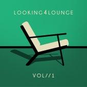 Looking 4 Lounge (Vol. 1) de Various Artists
