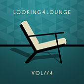Looking 4 Lounge (Vol. 4) by Various Artists