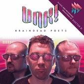Braindead Poets de Unk