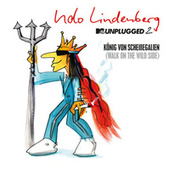 König von Scheißegalien 2018 (Walk on the Wild Side) [MTV Unplugged 2] (Single Version) by Udo Lindenberg