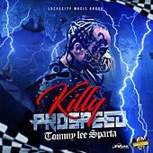 Killy Prospeed - Single by Tommy Lee sparta