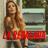 La Regalada de Maria Campos