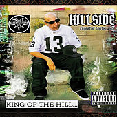 King of the Hill by Hillside