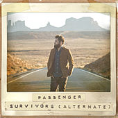 Survivors (Alternate) di Passenger